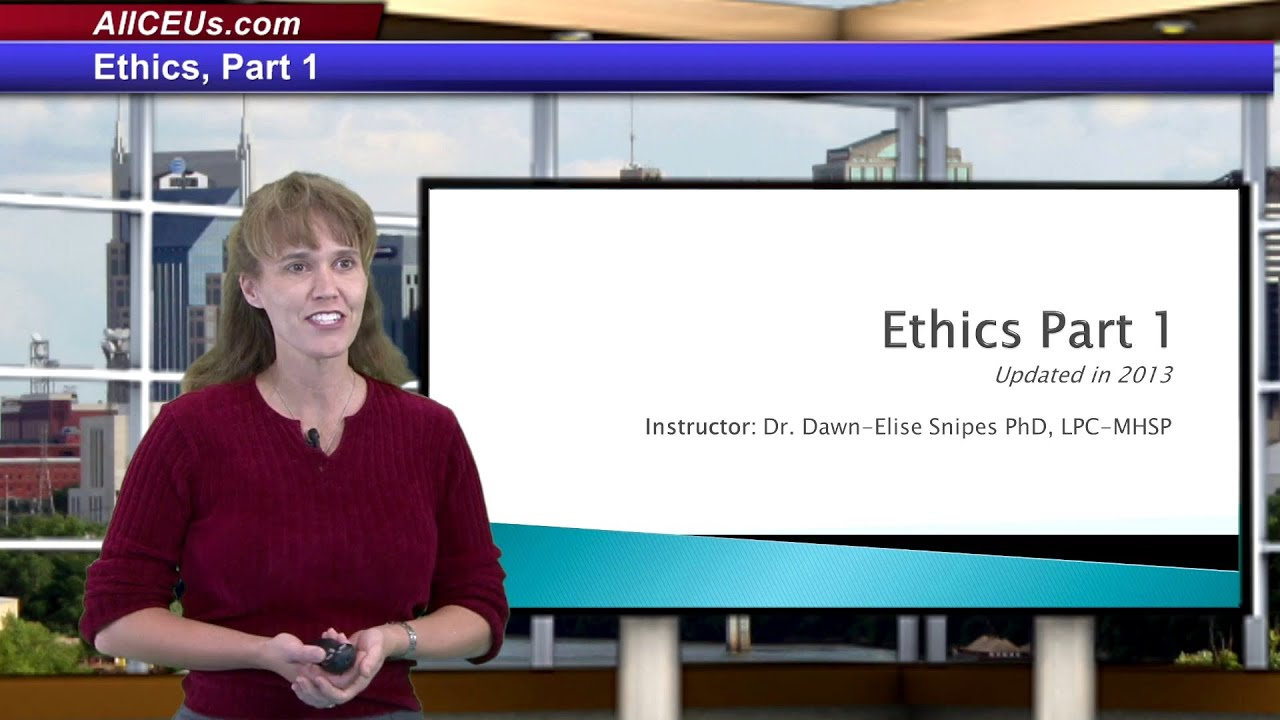 Ethics Part 1
