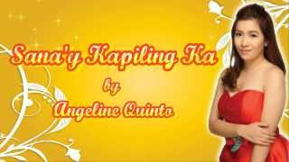 Repeat youtube video Sana'y Kapiling Ka - Angeline Quinto [Juan Dela Cruz OST]