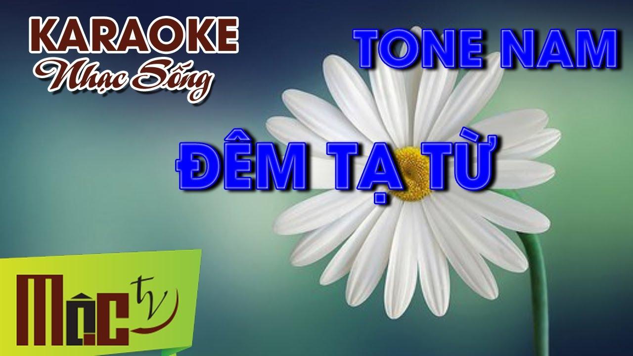 KARAOKE Đêm Tạ Từ - Tone Nam | Nhạc Sống