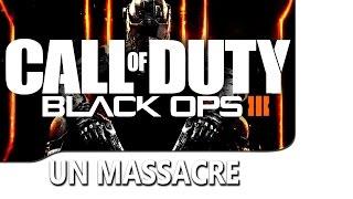 Un massacre sur Call of Duty Black OPS 3