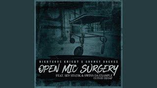 Open Mic Surgery (feat. Sev Statik & Swinn Da Example)