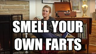 This Girl Enjoys The Smell Of Her Own Farts