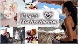Unsere Hochzeitsreise - Urlaubsvlog - Follow my Holiday - Part 1