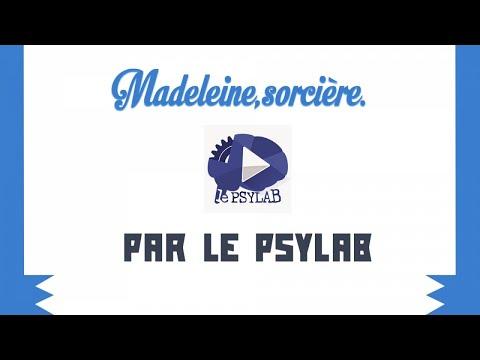 Madeleine, 33 ans, sorcière. Brûlée ou soignée ? par le Psylab - Les Historiques 2017