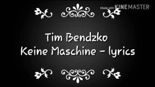 Tim Bendzko - keine Maschine ▪ lyrics |jasmin j