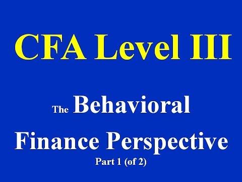 CFA Level III - The Behavioral Finance Perspective- Part 1(of 2)
