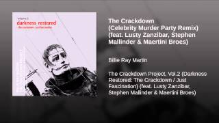 The Crackdown (Celebrity Murder Party Remix) (feat. Lusty Zanzibar, Stephen Mallinder &...