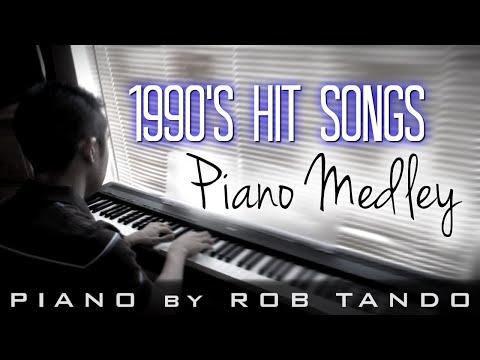 Hit 90s Songs  Piano Medley  Rob Tando