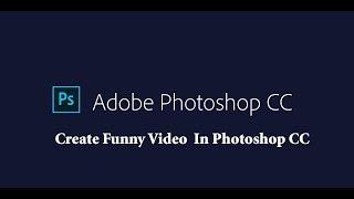 Çok kolay 2018 Photoshop CC Komik Video Oluşturma