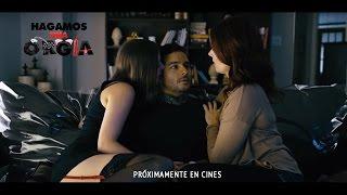 Hagamos Una Orgia :: Trailer Oficial México