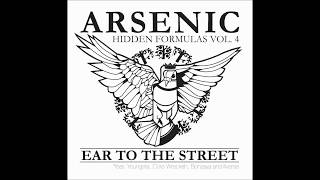 Arsenic   Hidden Formulas vol 4   Ear to the Street 2012