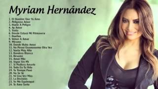 Myriam Hernández sus Mejores Exitos