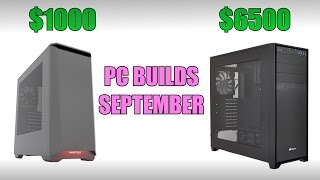 Gaming & Editing PC Builds - September 2016