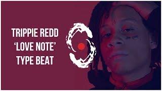[FREE] Trippie Redd Type Beat - Love Note [Love Trap Instrumental 2018] Video