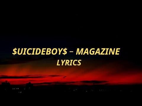$UICIDEBOY$ - MAGAZINE LYRICS