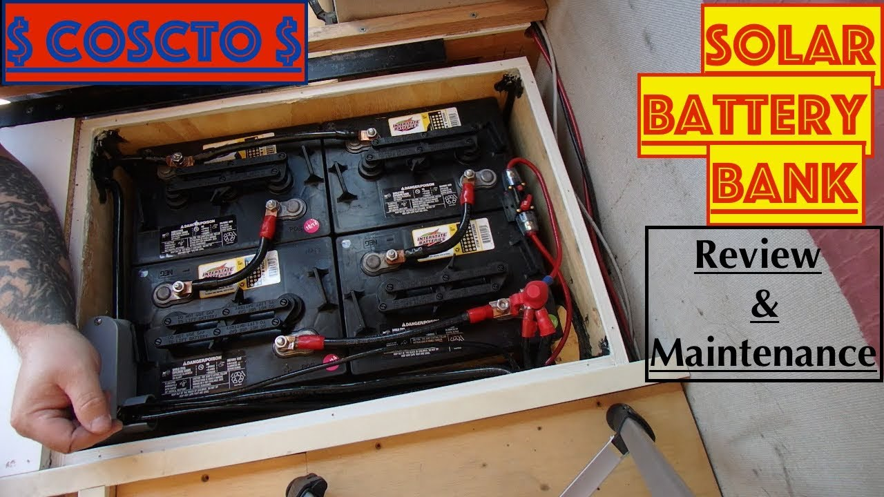 Cheap Costco RV Batteries Solar Battery Bank Interstate 6 Volt GC 2  Maintenance & Review
