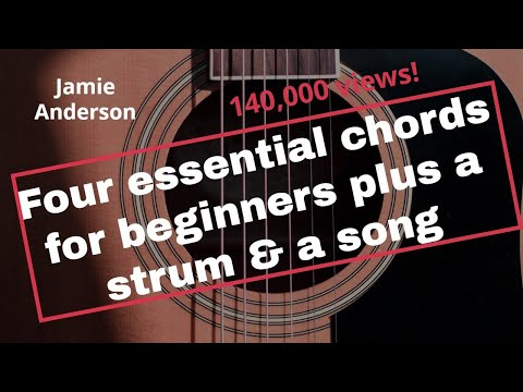 Four essential chords for beginning guitarists, a strum & a song