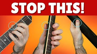 8 Fretting Hand Guitar Technique Mistakes You Must Avoid