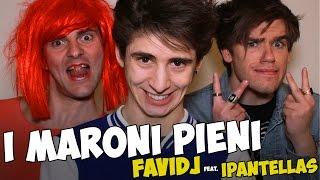 Favij & iPantellas - I Maroni Pieni - PARODIA PSY DADDY