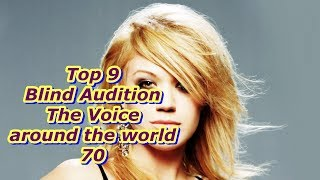 Top 9 Blind Audition (The Voice around the world 70)(REUPLOAD)