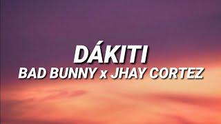 Bad Bunny x Jhay Cortez - Dákiti (Letra/Lyrics)