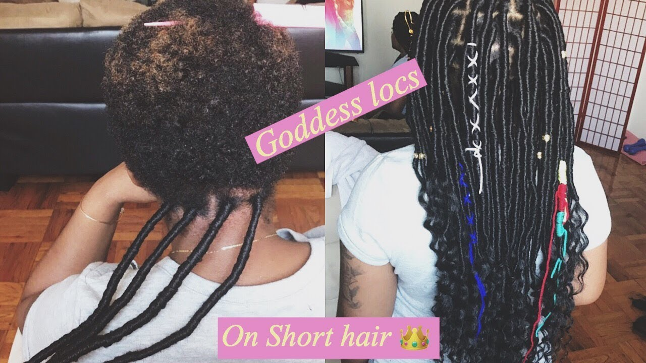 How To Do Goddess Locs On Short Hair Youtube