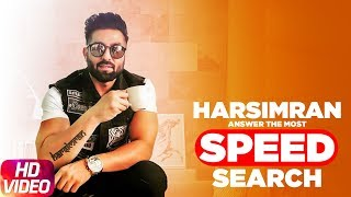 Harsimran | Answers The Most Searched Speed Questions | Speed Records