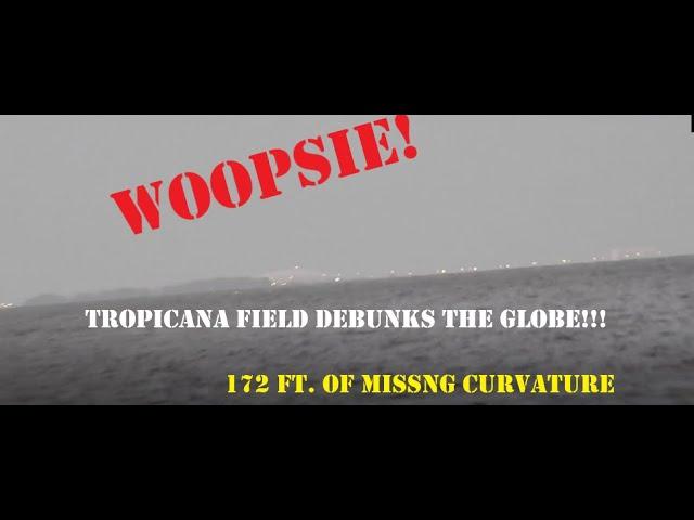 Tropicana Field DESTROYS THE GLOBE