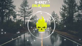 G-Eazy - Calm Down [Bass Boosted]