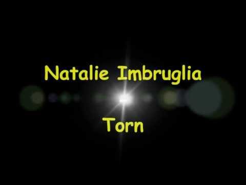 Natalie Imbruglia - Torn [With Lyrics]