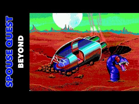 Spouse Quest - Beyond - Brandon and Amanda Play Space Quest