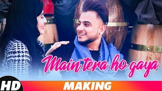 Main Tera Ho Gaya (Making) | MILLIND GABA | Music MG | Latest Punjabi Songs 2018 | Speed Records