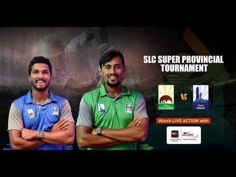 Colombo vs Galle - SLC Super Provincial Tournament 2018 - Day 2