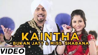 Kaintha ft. Miss Shabana (Bukan Jatt) Mp3 Song Download