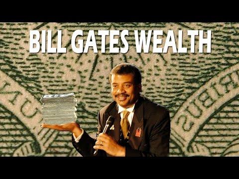 Neil deGrasse Tyson - Bill Gates Wealth