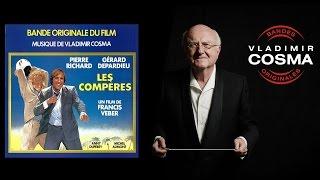 Vladimir Cosma - Les compères - BO du Film Les compères