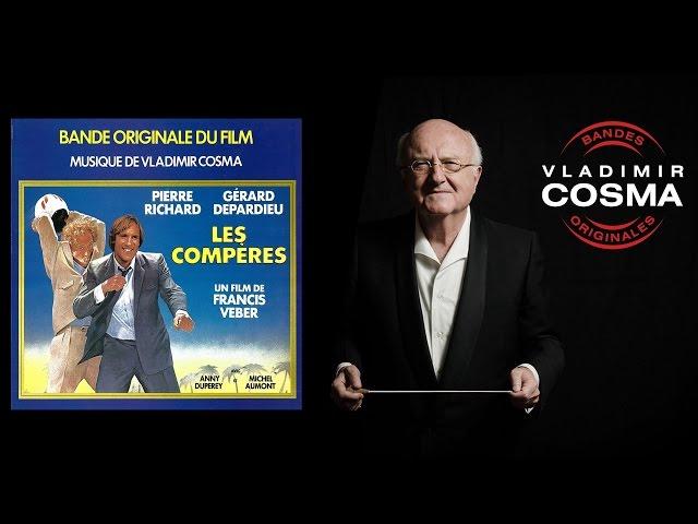 Vladimir Cosma - Les compres