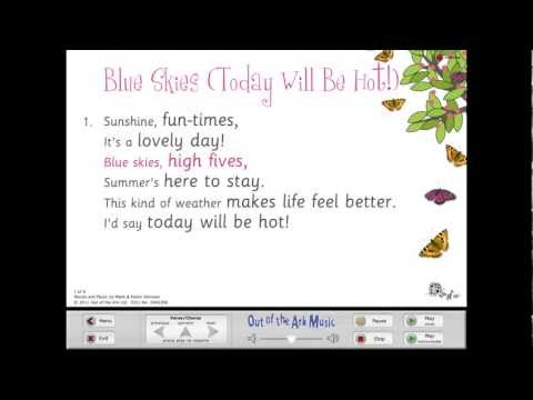 Blue Skies (Today Will Be Hot) Assembly Song From Out of the Ark With Words On Screen™