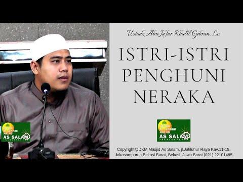 Istri-Istri Penghuni Neraka  Ust.Khalil Gibran,Lc  Masjid As Salam  050919