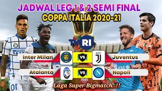 JADWAL SEMI FINAL COPPA ITALIA 2021 LIVE TVRI INTER VS JUVENTUS ATALANTA VS NAPOLI