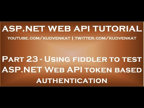 Using fiddler to test ASP NET Web API token based authentication