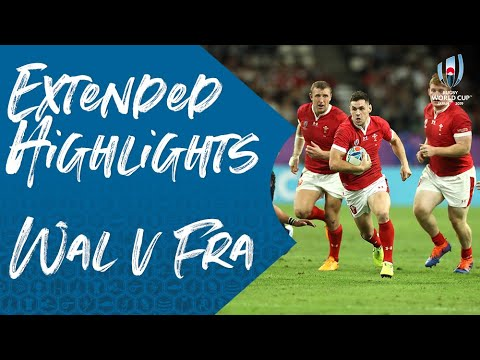 Extended Highlights: Wales 20-19 France - Rugby World Cup 2019