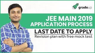 Live session on 29th September 5 PM: Last Date to Apply for JEE Main 2019 & Free Mock Test
