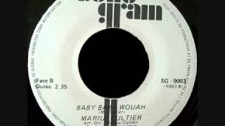 Marius Cultier - Baby Baby Wouah (197?)