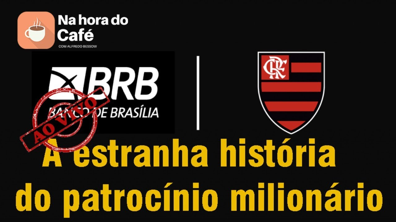 """Na hora do café - Governador do DF torra R$ 32 mi do BRB para """"patrocinar"""" Flamengo"""