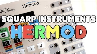 Squarp Instruments Hermod - Everything you Need to Know!