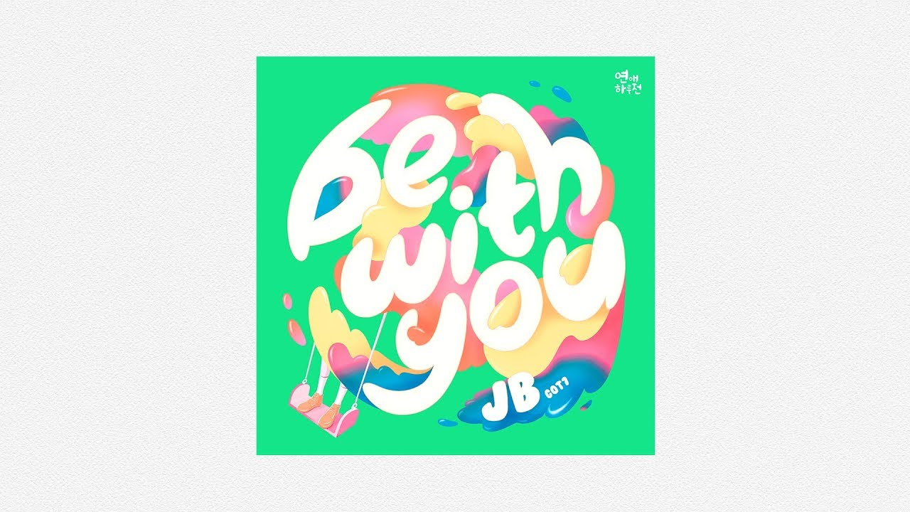 A Day Before Us Zero Mv Be With You Jb Got7 Eng Sub