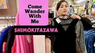 Thrift Stores And Strange Shops: Shimokitazawa Tokyo Video