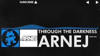 [Trance] - Through the Darkness (Arnej 8 Minute Intro Mix) [Monstercat YouTube Exclusive]