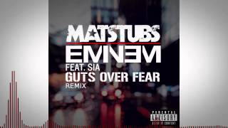 Eminem   Guts Over Fear Feat Sia Matstubs Trap Remix